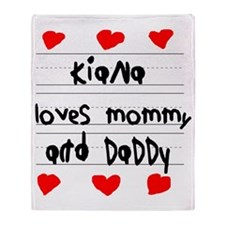 Kiana Loves Mommy and Daddy Throw Blanket