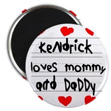 Kendrick Loves Mommy and Daddy Magnet