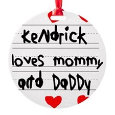 Kendrick Loves Mommy and Daddy Ornament