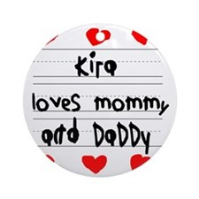 Kira Loves Mommy and Daddy Round Ornament