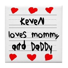 Keven Loves Mommy and Daddy Tile Coaster