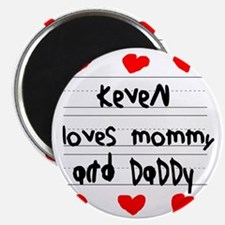 Keven Loves Mommy and Daddy Magnet