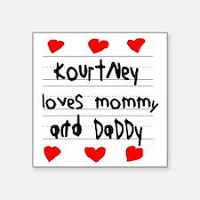 "Kourtney Loves Mommy and Da Square Sticker 3"" x 3"""