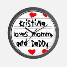 Kristina Loves Mommy and Daddy Wall Clock