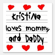 """Kristina Loves Mommy and Square Car Magnet 3"""" x 3"""""""