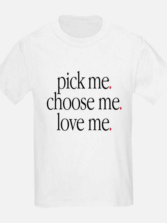 Ellen pompeo gifts merchandise ellen pompeo gift ideas for Pick me choose me love me shirt