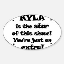 Kyla is the Star Oval Decal