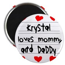 Krystal Loves Mommy and Daddy Magnet