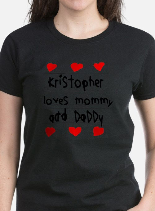 Kristopher Loves Mommy and Da Tee