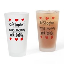 Kristopher Loves Mommy and Daddy Drinking Glass