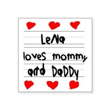 "Lena Loves Mommy and Daddy Square Sticker 3"" x 3"""