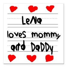 """Lena Loves Mommy and Dad Square Car Magnet 3"""" x 3"""""""