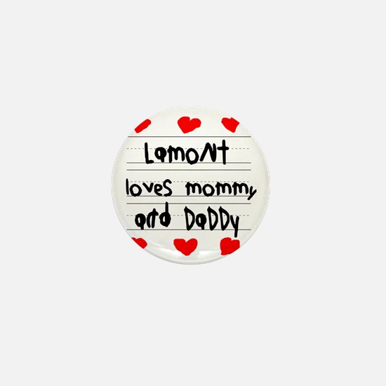 Lamont Loves Mommy and Daddy Mini Button