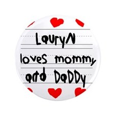 "Lauryn Loves Mommy and Daddy 3.5"" Button"