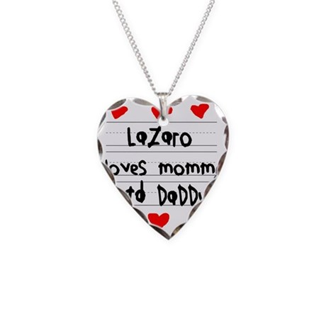 Lazaro Loves Mommy and Daddy Necklace Heart Charm