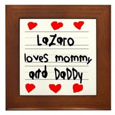 Lazaro Loves Mommy and Daddy Framed Tile