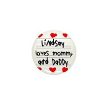 Lindsay Loves Mommy and Daddy Mini Button