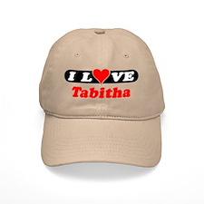 I Love Tabitha Baseball Cap