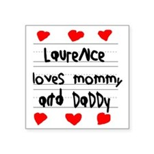 "Laurence Loves Mommy and Da Square Sticker 3"" x 3"""
