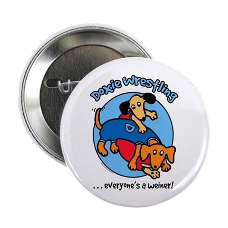 """Doxie Wrestling 2.25"""" Button (10 pack)"""