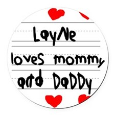 Layne Loves Mommy and Daddy Round Car Magnet
