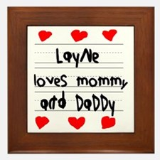 Layne Loves Mommy and Daddy Framed Tile