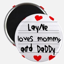 Layne Loves Mommy and Daddy Magnet