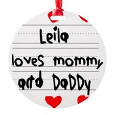 Leila Loves Mommy and Daddy Ornament