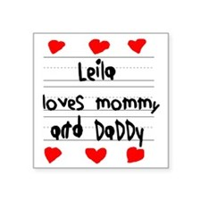 """Leila Loves Mommy and Daddy Square Sticker 3"""" x 3"""""""