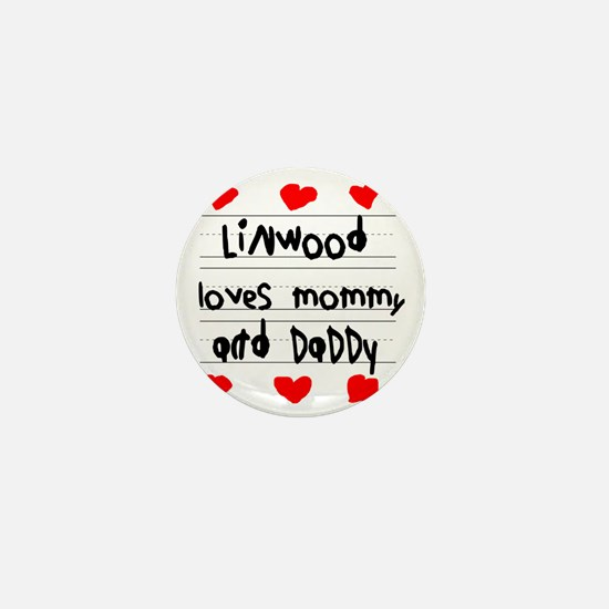 Linwood Loves Mommy and Daddy Mini Button