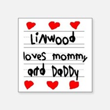 """Linwood Loves Mommy and Dad Square Sticker 3"""" x 3"""""""
