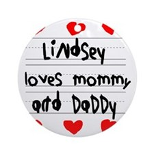 Lindsey Loves Mommy and Daddy Round Ornament