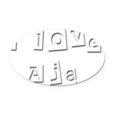 I Love Aja Oval Car Magnet