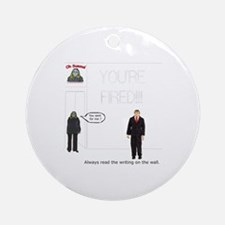 The Writing on the Wall Ornament (Round)