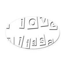 I Love Alissa Oval Car Magnet