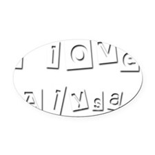 I Love Alysa Oval Car Magnet