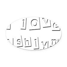 I Love Ashlyn Oval Car Magnet