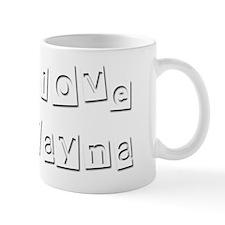 I Love Alayna Mug