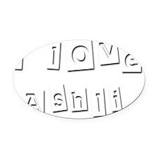 I Love Ashli Oval Car Magnet