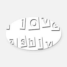 I Love Ashly Oval Car Magnet