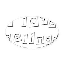 I Love Belinda Oval Car Magnet