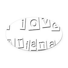 I Love Ariana Oval Car Magnet