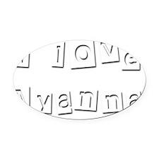 I Love Ayanna Oval Car Magnet
