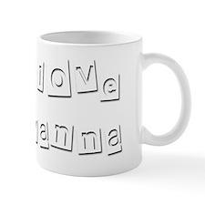 I Love Ayanna Mug