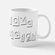 I Love Ashleigh Mug
