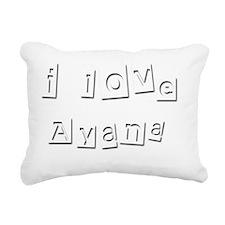 I Love Ayana Rectangular Canvas Pillow