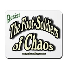 The Footsoldiers of Chaos Mousepad