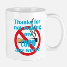 Thanks for not making my COPD any worse Mugs