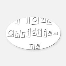 I Love Christiana Oval Car Magnet