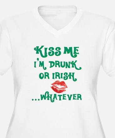 Kiss Me I'm Drunk or Irish ... Whatever T-Shirt
